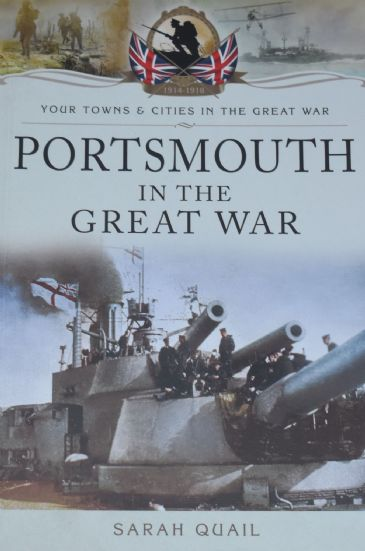 Portsmouth in the Great War, by Sarah Quail